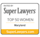 Super Lawyers Top 50 Women Maryland